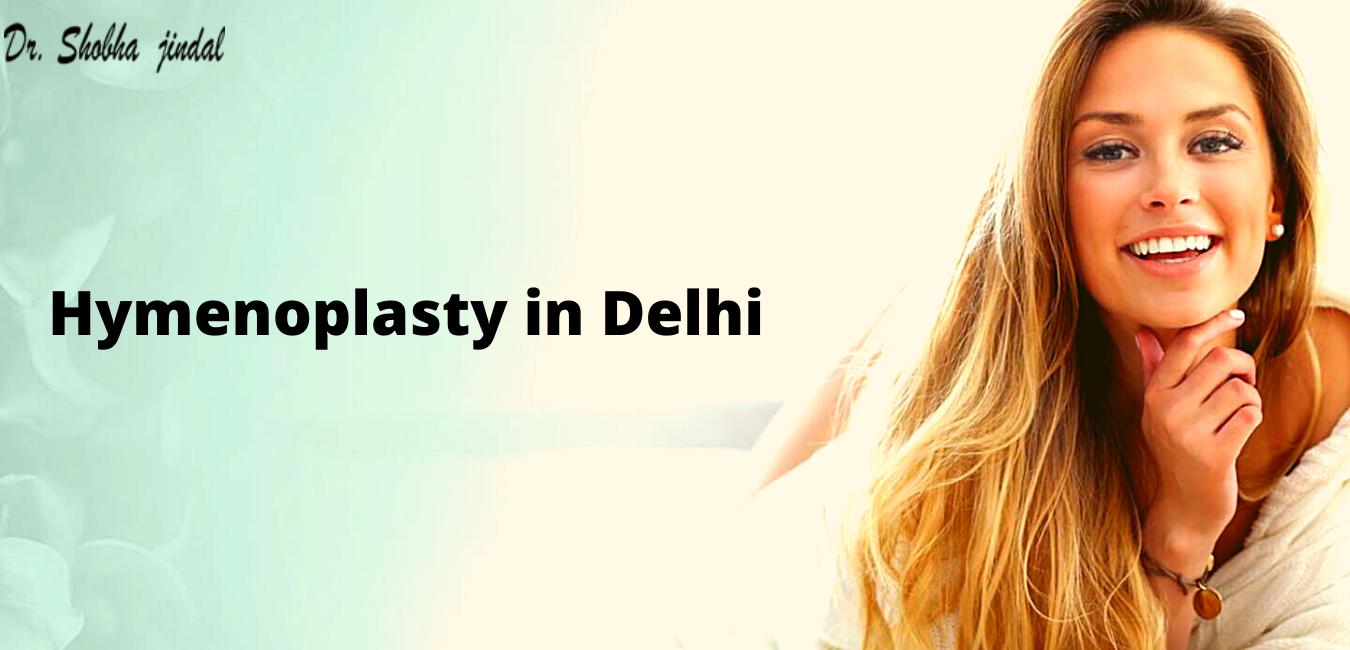 Hymenoplasty in Delhi